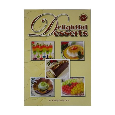 Delightful Desserts by Khatija Ebrahim South Africa