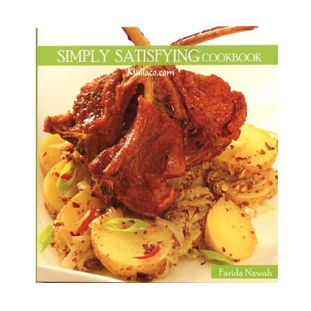Farida Nawab's Simply Satisfying Cookbook