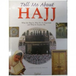 Tell Me About Haj