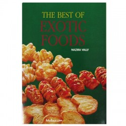 The Best of Exotic Foods by Nazira Vally of South Africa