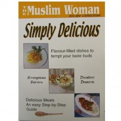 The Muslim Womans Simply Delcious Recipe Collection